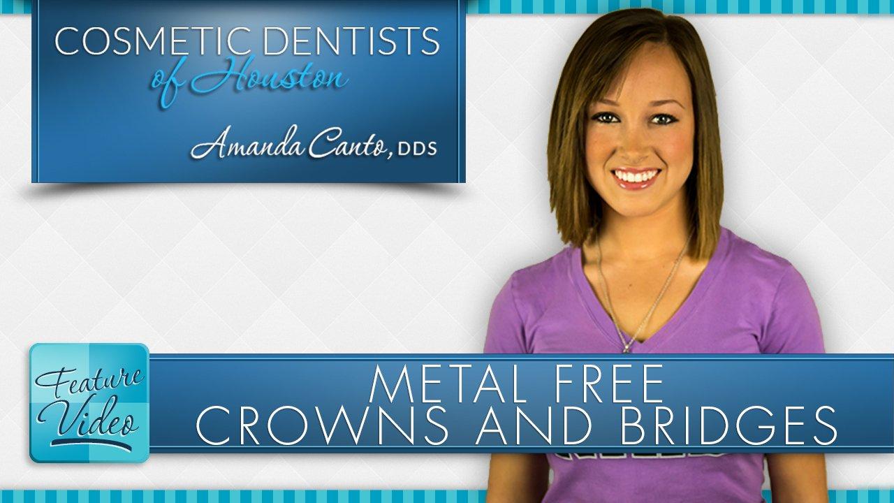 Metal Free Crowns and Bridges