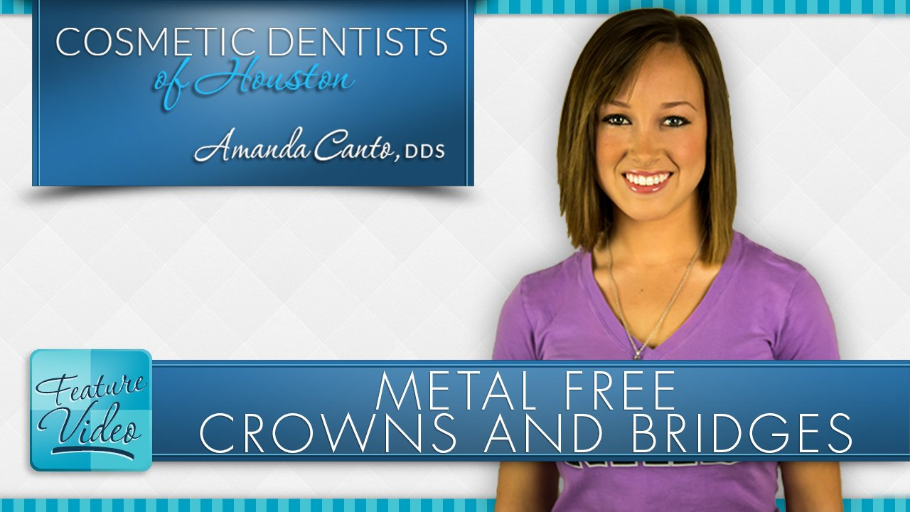 Metal Free Crowns and Bridges